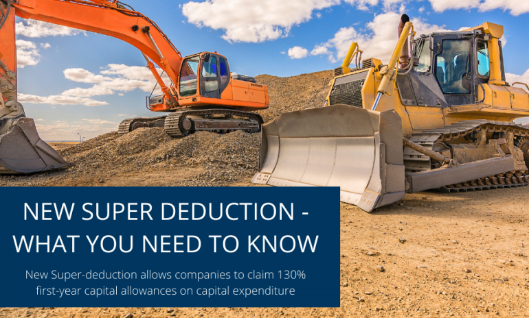 New Super Deduction for Capital Allowances – What you Need to Know